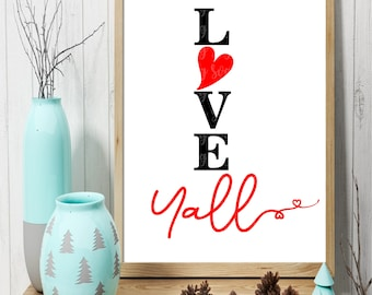 love yall svg,sign svg, eps, png, dxf, cutting files for cricut and silhouette cameo, Valentine's Day, Cute,Funny,Sublimation Design