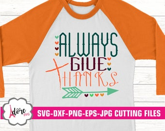 always give thanks svg, halloween svg, Fall SVG, Pumpkin svg, autumn svg, Thanksgiving svg, Digital Download, commercial use, svgs, dxf, eps
