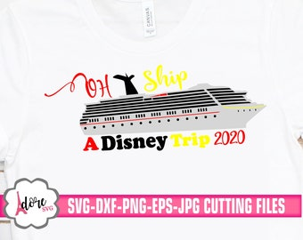 2020 oh ship disney trip svg,Family Trip Svg,Cruise SVG,Family Vacation Svg,cruise Svg,Nautical Svg,Boat Svg,svg for cricut,cruise ship svg