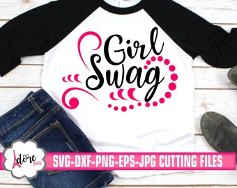 girl swag svg,swag svg,kids svg,baby svg,svg girl swag,svg for cricut,girls tshirt svg,girls cut file,cut file for silhouette,svg bundle