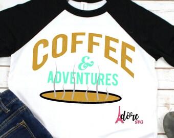 coffee & adventure svg,adventure SVG,coffee svg,coffee adventure svg,tshirt svg,coffee cup svg,svg coffee,coffee mug svg,coffee svg files