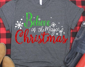 believe in svg, magic of christmas svg,Believing svg, Christmas svgs,Holiday svg,Christmas Shirts,Christmas svg,svg for cricut