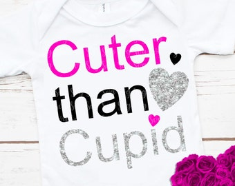 heart SVG,Cuter than Cupid SVG Valentine's Day SVG, girlie valentine,baby svg,svg cut files,silhouette, svg for cricut,Valentine Tshirt svg