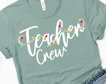 teacher crew svg, Christmas crew svg, png, dxf, eps, Christmas svg, Christmas crew,teacher svg,sublimation, svg for cricut,silhouette design