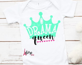 drama queen SVG,sassy svg,queen svg,little girl svg,svg cut files,png files,toddler svg,tshirt svg,cameo,svg for cricut,little queen svg