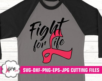fight for life ribbon svg, awareness SVG,breast cancer svg, tshirt, cancer survivor svg, cricut design, silhouette,cancer ribbon svg, eps