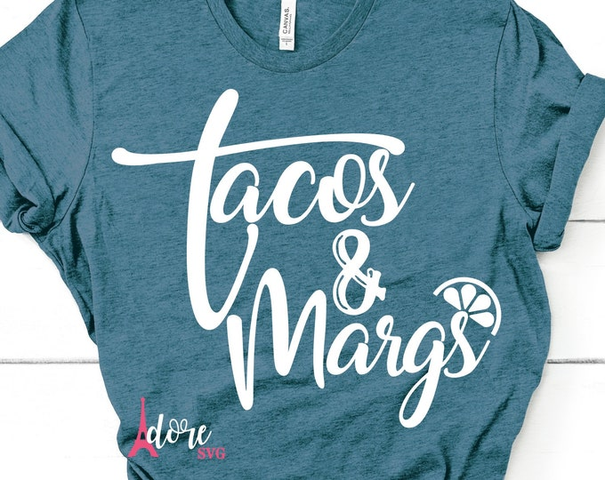 Featured listing image: Cinco de Mayo SVG,Tacos and Margs SVG,Taco svg,Margarita svg,Taco tuesday svg,tacos + margs svg,cricut svg,silhouette file,hand lettered svg