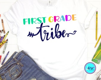 1st grade tribe svg,first day of school svg,school svg,my tribe svg,teacher,svg for cricut,beginning of year,1st grade svg,back to school