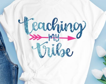 teaching my tribe svg, dxf, png, eps, Files for Cutting Machines Cameo Cricut, teacher svg, teaching svg, apple svg, school svg,teaching