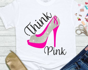 think pink heel cancer svg, awareness svg,breast cancer svg,breast cancer Svg Designs, breast cancer Cut Files,svg for cricut,svg for mobile