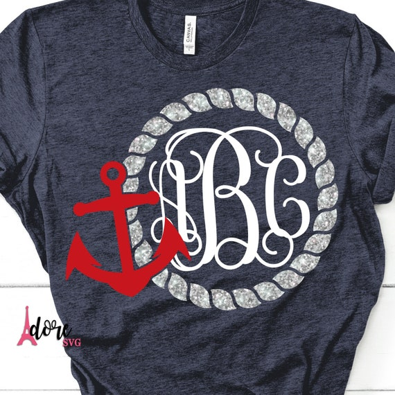 Anchor Svganchor Monogram Svgbeach Svgrope Svgnautical Etsy