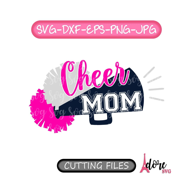 Cheer Svg Proud Cheer Mom Svg Mom Svg Cricut Cut File Cheerleader Svg Megaphone Svg Pom Pom Svg Cheering Svg Cheerleader Pom Pom