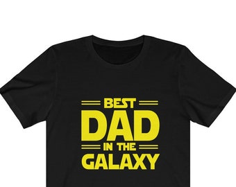 57b4c4f5 Best Dad in The Galaxy T-Shirt Father's Day Gift Birthday dad Shirt