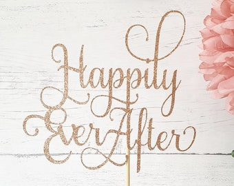 2e4a6c6b0bac5 Happily Ever After Glitter Cake Topper - DOUBLE SIDED Wedding, Bride,  Birthday, Anniversary, Celebrations Party 16 18 21 30 40 50