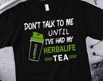 11714d89 Herbalife Tea t-shirt , Don't talk to me until I've had my Herbalife Tea ,  Women & Men tee shirt , Short-Sleeve Unisex T-Shirt