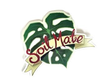 Sticker Soil Mate Vinyl Laptop Label Monstera Plantlover stickers Gardening Glitter Scratchproof Weatherproof