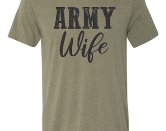 003d1a61d Army wife shirt. Army wife tee. Unisex Bella Canvas.