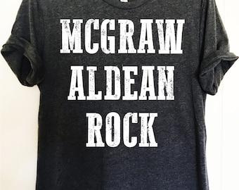 4ef410790 Mcgraw Aldean Rock shirt. Country artist shirt. Unisex Bella Canvas.