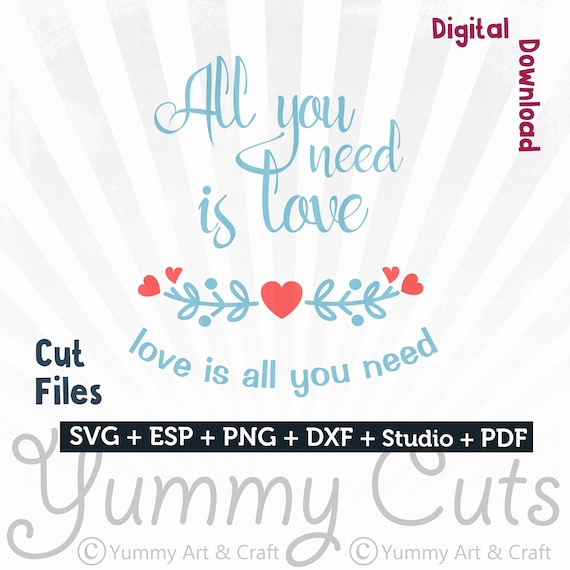 All You Need Is Love Svg File Crafts For Silhouette Cameo Etsy