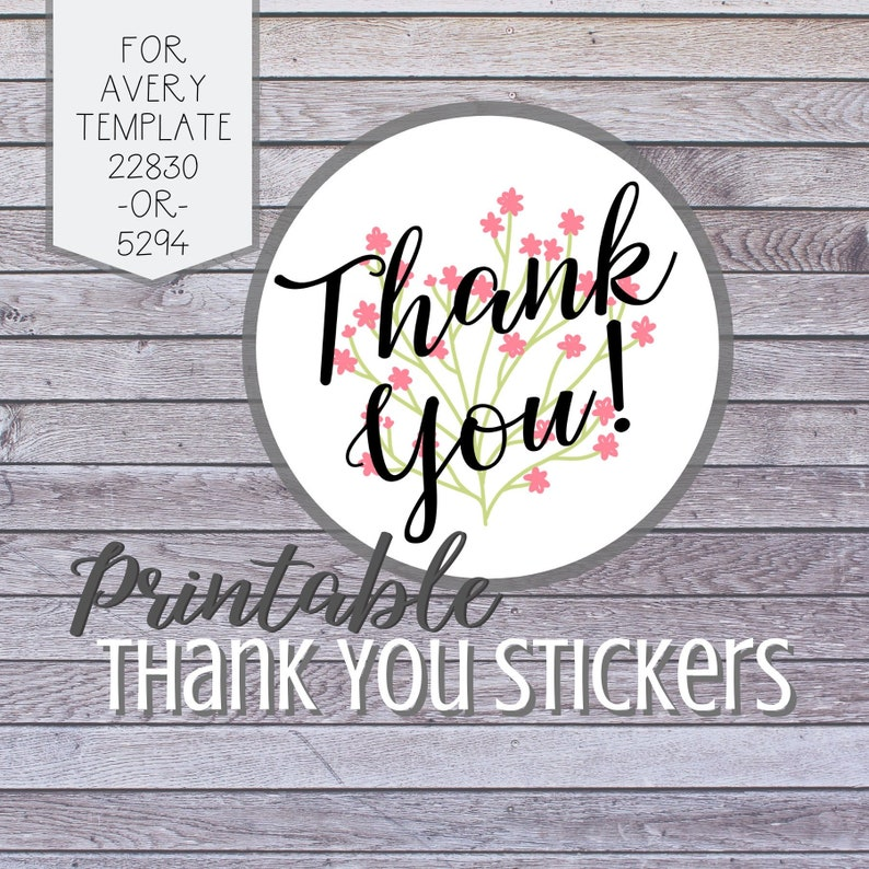 Printable Thank You Stickers, Digital Download Sticker Template, Avery  Template 5294, Avery Template 22830, Print at Home