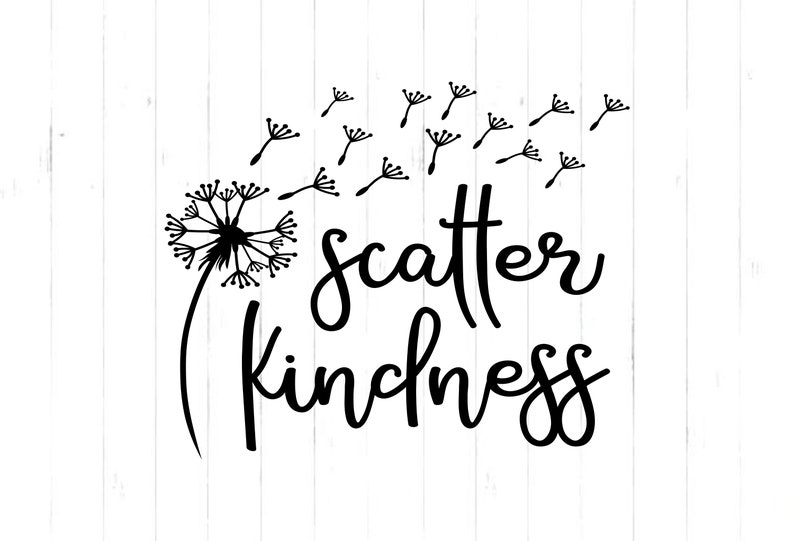 Scatter Kindness Dandelion / High Resolution {350dpi} Svg/DXF/PNG/