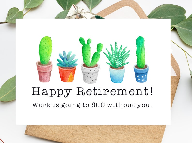 graphic relating to Printable Retirement Cards known as Printable Amusing Retirement Card, Get the job done Is Heading In direction of SUC With no Yourself, Retirement Card, Amusing Card for Retired, Close friend, Coworker, Electronic