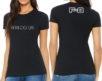 ad435b2f1ec Women s Analog Life F8 T-Shirt by Frequency 8