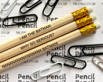 Batman Inspired Quote Pencils HB pack of 3   I am the Batman  • Why so serious?  • Nananananananana Batman!