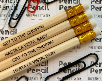 Arnie Inspired Quote Pencils HB pack of 4   Get To The Choppa!   Hasta La Vista, Baby   Gift   Movie Quote Pencil Pack Set