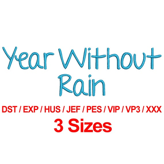 Year Without Rain Font Machine Embroidery Design Fonts 3 Etsy