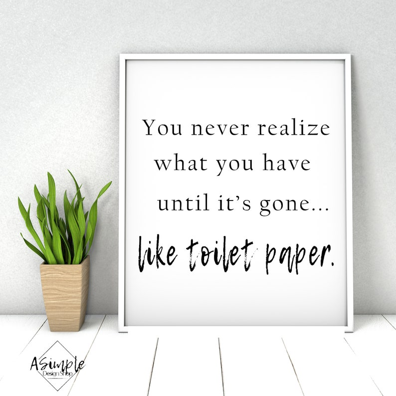 Funny Bathroom Toilet Paper Wall Art Toilet Paper is Gone. image 0