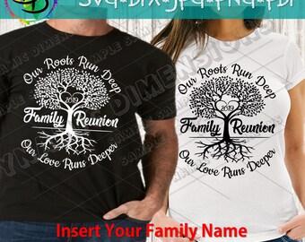 e9144c77ac9 Family Reunion svg, Roots Run Deep svg, Reunion svg, SVG, Family svg,  vacation, family reunion shirt, DXF, SVG, family name, Tribe svg