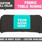 Fully Printed 6ft Long Table Runner || Available in Many Widths / Custom Sizing Available || Dye Sublimated Full Color