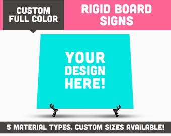 FULL COLOR, Custom Printed Rigid Signs || Available in Many Sizes / Custom Sizing || Foamcore, PVC Board, Coroplast, and Gatorboard