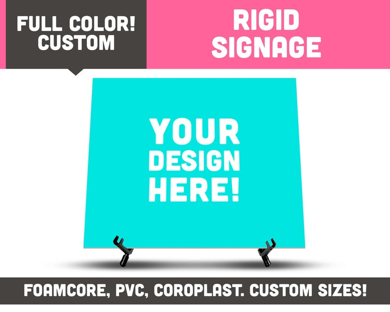 Fully Printed Rigid Signage  Available in Many Sizes / image 0