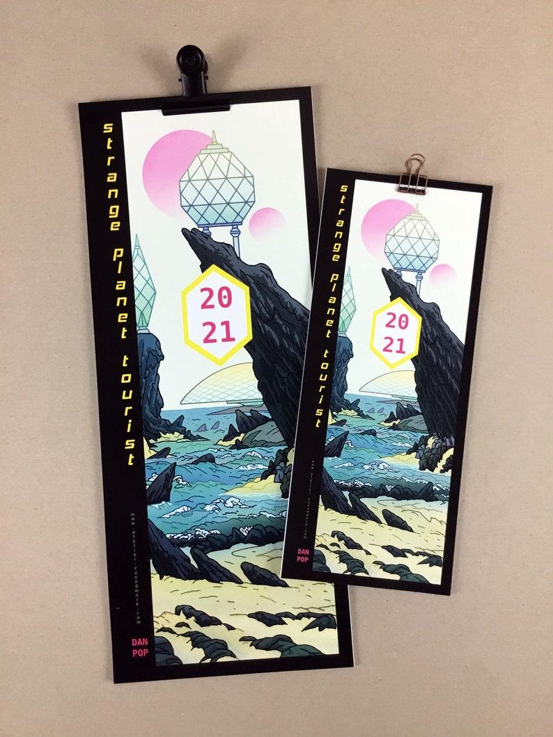 STRANGE PLANET TOURIST  Dan Pop Calendar 2021  2 sizes  image 1
