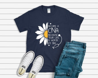 a753c5d44 I became a CNA because your life is worth my time, Nurse life, Nurse shirt,  Nurse gift