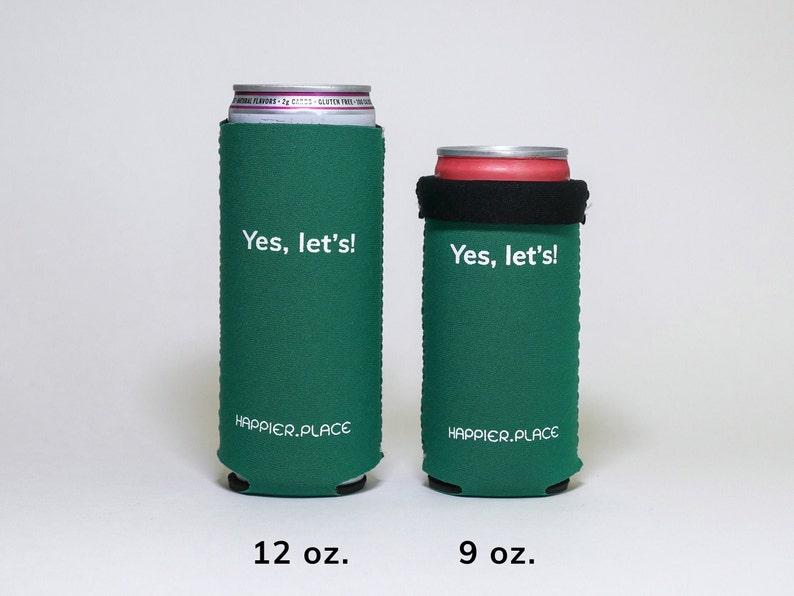Yes Lets Neoprene Slim Can Cooler  Happier Place slim can image 0
