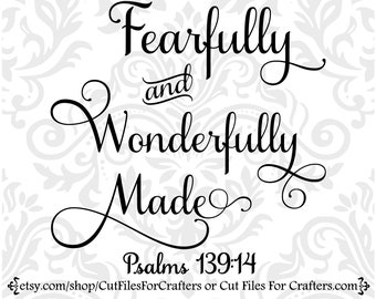 Fearfully And Wonderfully Made Svg, Psalms 139:14 Svg, For We Are His Workmanship Created In Christ Jesus For Good Works