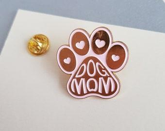 """ENAMEL PIN """"Dog Mom - Dog Mom / Paw"""" : Enamel Pin, Brooch, Lapel Pin, Badge"""