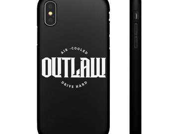Outlaw Air-Cooled - Drive Hard iPhone Cases - 7, 8, 8 Plus, xr, xs, xs max