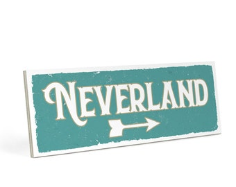 Wooden sign with saying - Neverland - vintage shabby decorative mural / door sign by ARTFAVES