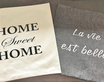 Cotton cushion cover with message 45x45 cm. French and artisanal manufacture. Quilts by Audrey.