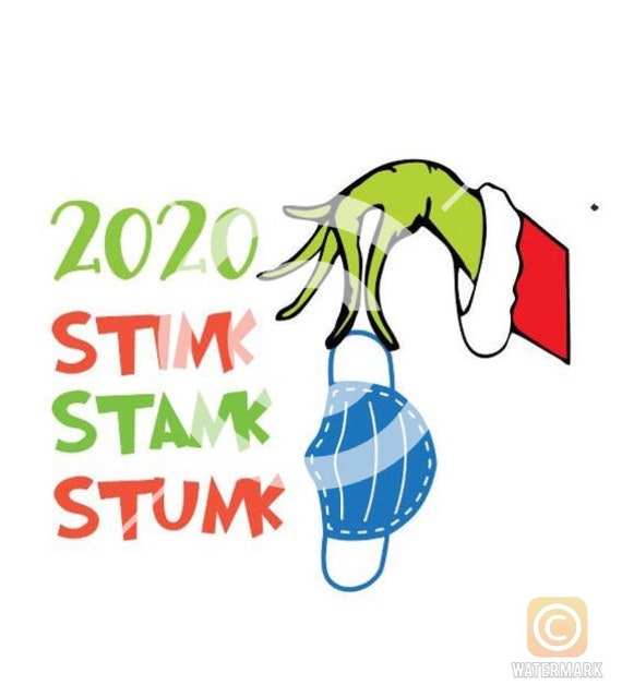 Grinch 2020 Christmas Stink Stank Stunk Mask Svg Png File Etsy