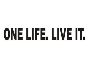 One Life Live It Etsy