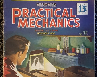 NEWNES PRACTICAL MECHANICS Magazine - November 1956 - Editor F J Camm