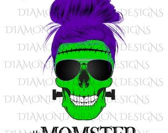 Momster Skull, #Momster, Frankenstein Mom, Mom Life, Mom Skull, Messy Bun, Sunglasses, Halloween, Digital Image Download, PNG, Sublimation