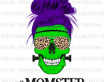 Momster Skull, #Momster, Frankenstein Mom, Mom Skull, Messy Bun, Leopard Sunglasses, Halloween, Digital Image Download, PNG, Sublimation