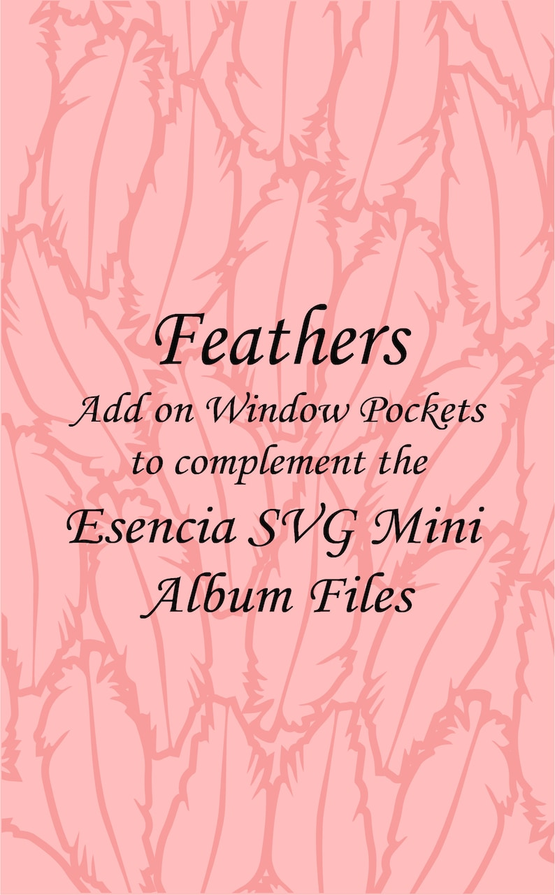 Feathers SVG Window Pockets Add On to Complement the Esencia SVG Mini Albm