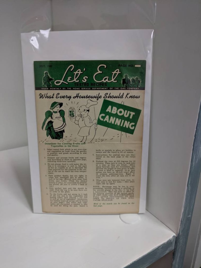 Issue of 1940 Home Service Department Newsletter  On the subject of home  canning